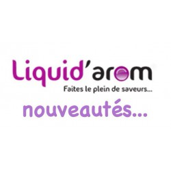 LIQUIDAROM FAITES LE PLEIN DE SAVEURS POUR CET ETE !